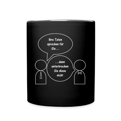 Taten sprechen für sich - Tasse einfarbig
