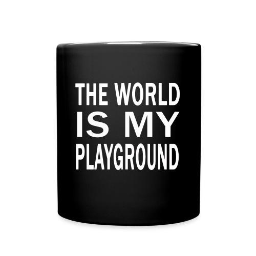 theworldismyplayground png - Tasse einfarbig