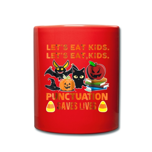 Let's eat kids punctuation saves lives shirt - Full Colour Mug