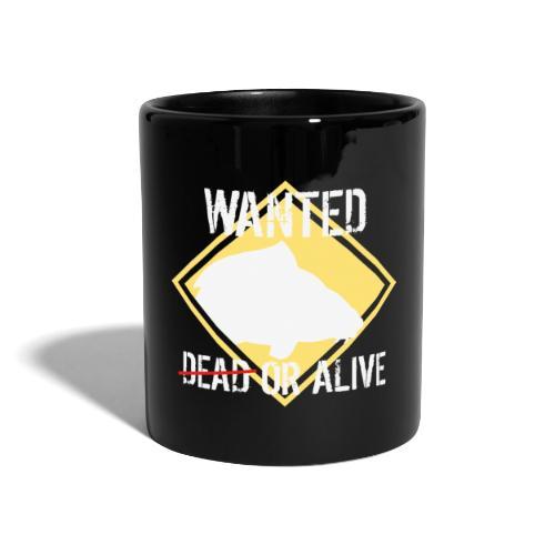 Wanted dead or alive - Tasse einfarbig