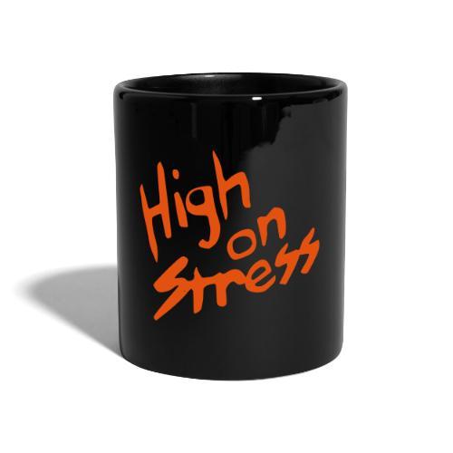High on stress - Full Colour Mug