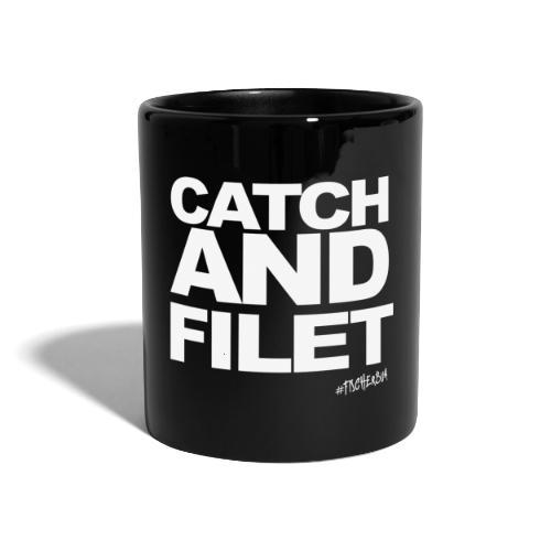 Catch and Filet - Tasse einfarbig