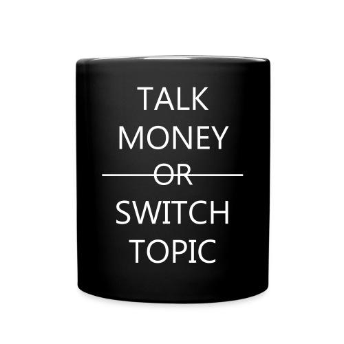 Talk Money or Switch Topic - Mok uni