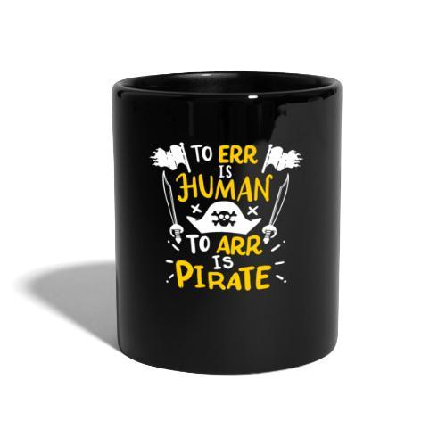 Irren ist menschlich, Arr ist Pirat - Tasse einfarbig