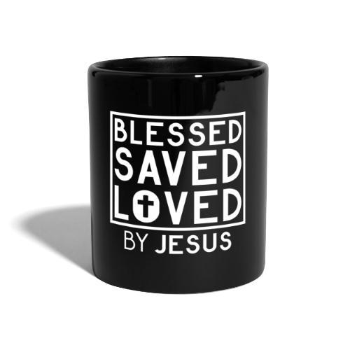 Blessed Saved Loved by Jesus - Christlich - Tasse einfarbig