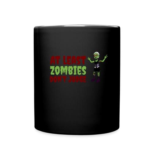 Zombies don't judge - Full Colour Mug