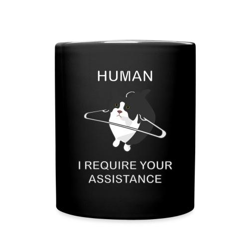 Human, I require your assitance! - Tasse einfarbig