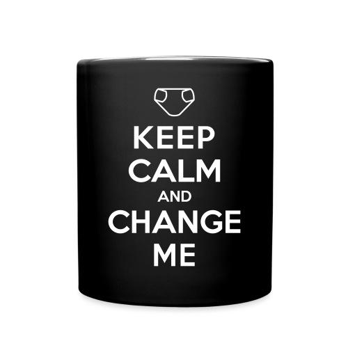 Keep Calm and Change Me - Tasse einfarbig