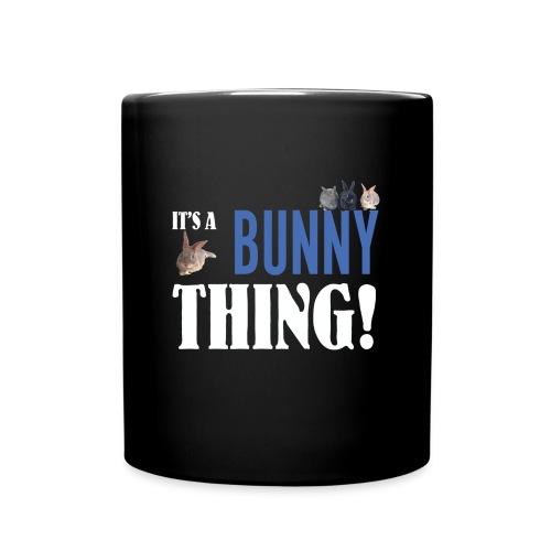 ITS A BUNNY THING dark png - Full Colour Mug