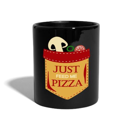 Dammi solo la pizza - Tazza monocolore