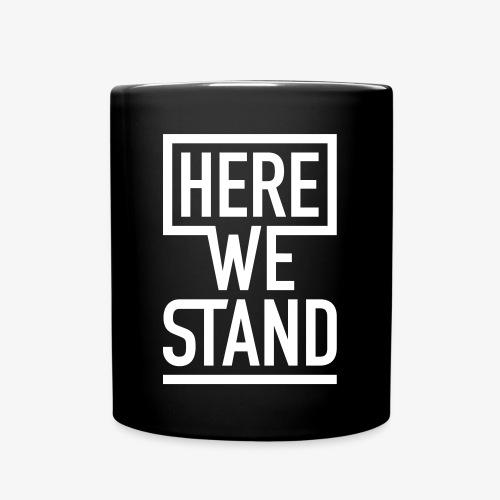 HERE WE STAND Logo - Tasse einfarbig