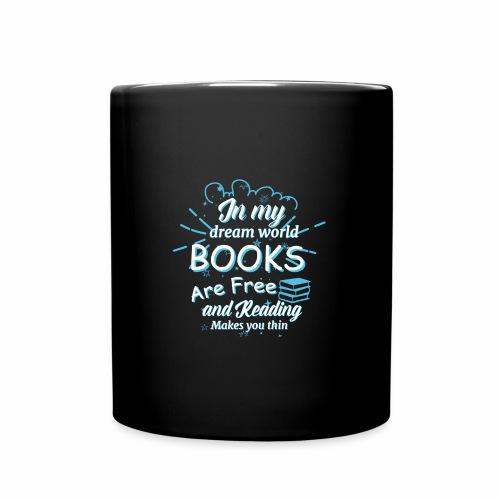 Books are free - Tasse einfarbig