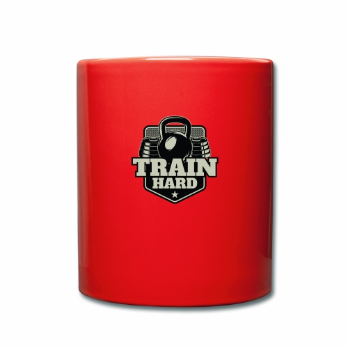 Train Hard - Tasse einfarbig