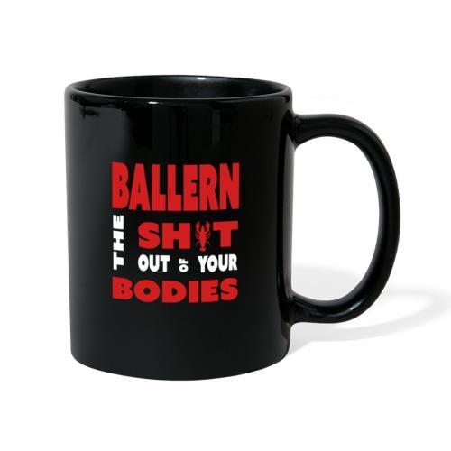 Ballern-Red Only - Tasse einfarbig