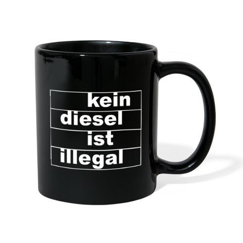 kein diesel ist illegal - weißer Druck - Tasse einfarbig