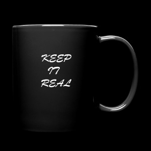 Keep it real - Full Colour Mug