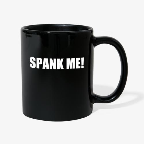 spank_me_male - Tasse einfarbig