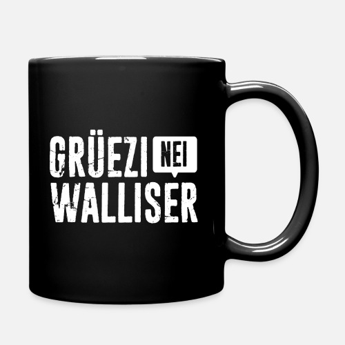 Grüezi – Nei, Walliser - Tasse einfarbig
