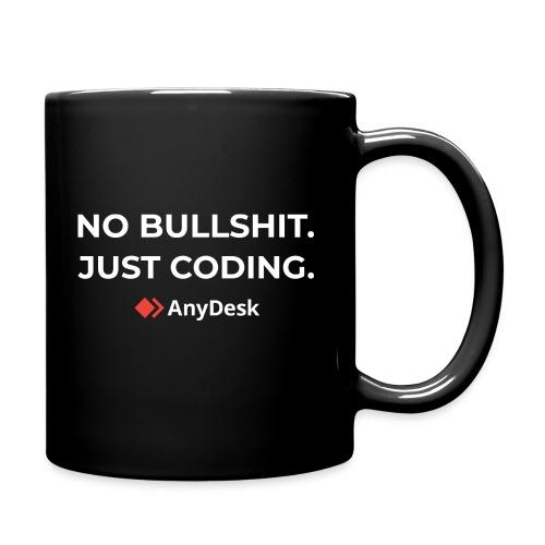 No Bullshit. Just coding. By AnyDesk - Tasse einfarbig