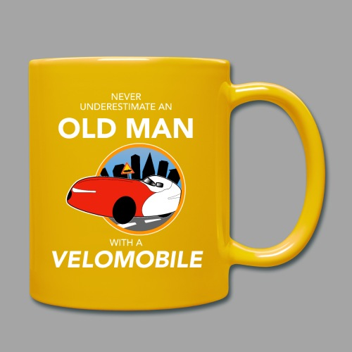 Never underestimate an old man with a velomobile - Yksivärinen muki