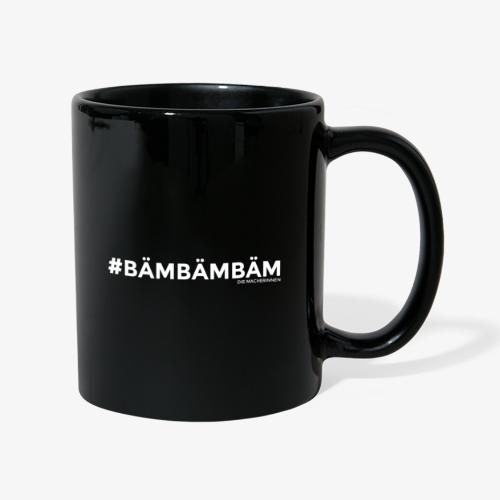 #BÄMBÄMBÄM - Die Macherinnen - Tasse einfarbig