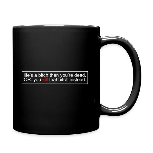 KILL THAT BITCH BW - Full Colour Mug