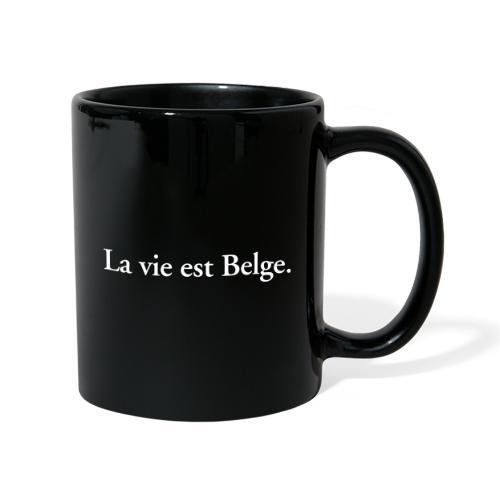 la vie est Belge - België Belgique - Mug uni
