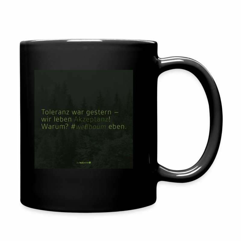 #weilbaum-T-Shirt Akzeptanz - Tasse einfarbig