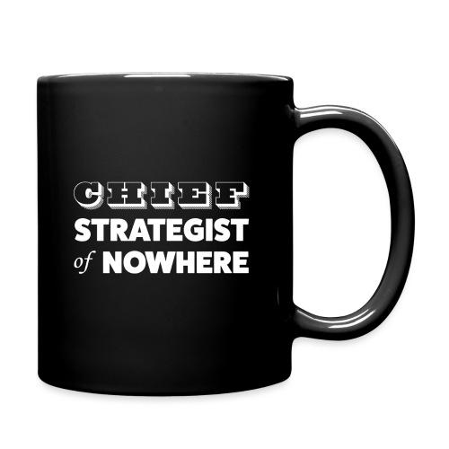 Chief Strategist of Nowhere - Mug uni
