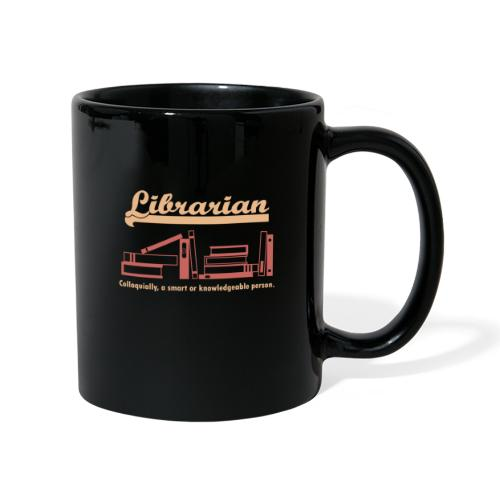 0333 Cool saying funny Quote Librarian - Full Colour Mug