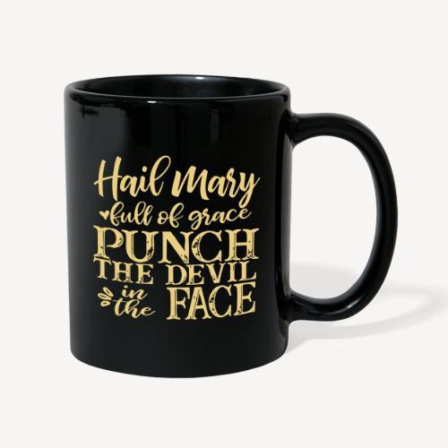 MUG - HAIL MARY FULL OF GRACE..? - Full Colour Mug