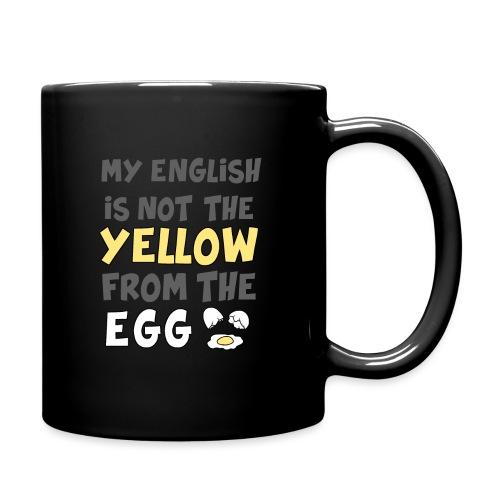 Das gelbe vom Ei Witz englisch - Tasse einfarbig