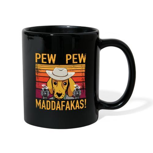 PEW PEW Maddafakas! Dackel Cowboy Vintage funny - Tasse einfarbig