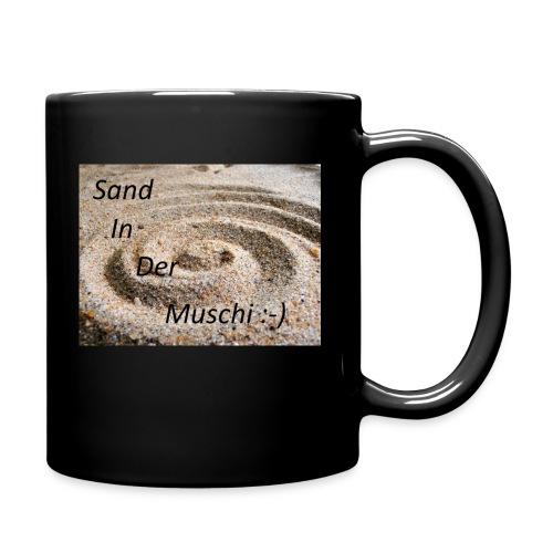 Sand in der Muschi - Tasse einfarbig