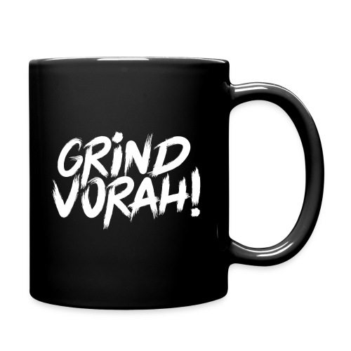 GRIND VORAH! - Tasse einfarbig
