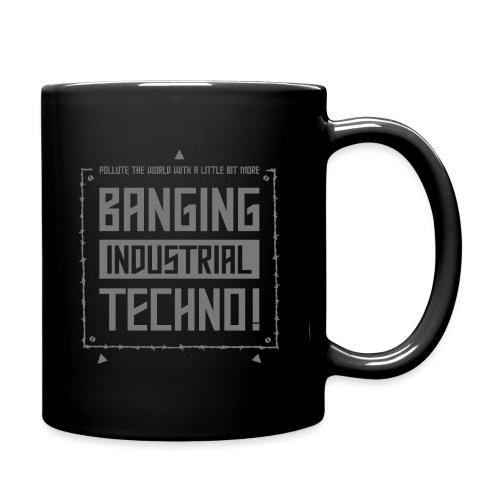 Banging Industrial Techno - Full Colour Mug