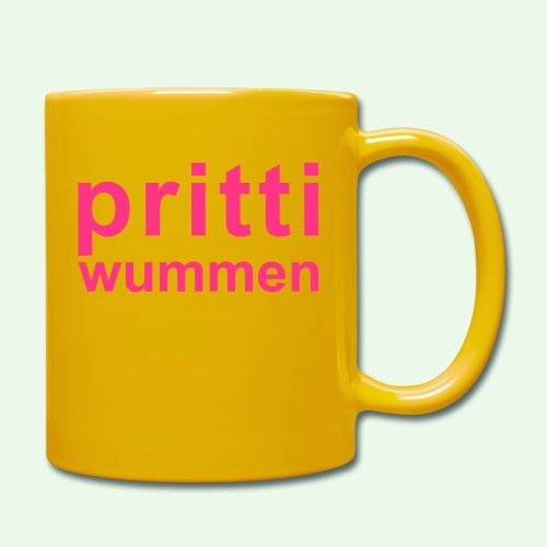pritti wummen // pretty woman // girl power - Tasse einfarbig