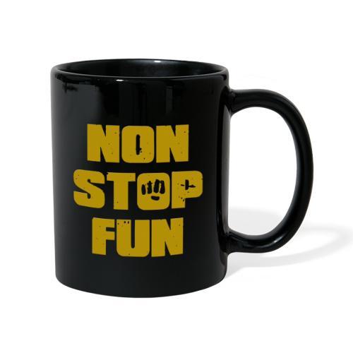 Non Stop Fun - Tasse einfarbig