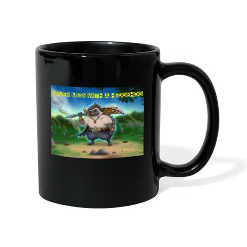 Never mess with a Hedgehog - Tasse einfarbig