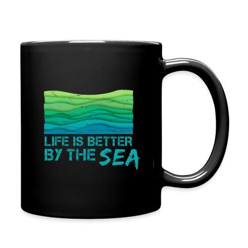 Life is better by the sea - Meeresliebhaber - Tasse einfarbig