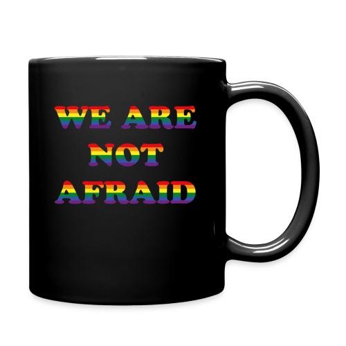 We are not afraid - Full Colour Mug