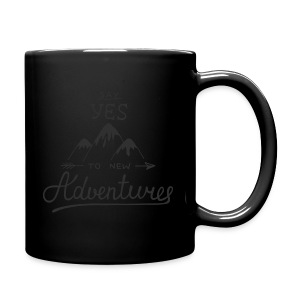 say_yes_to_new_adventures - Tasse einfarbig
