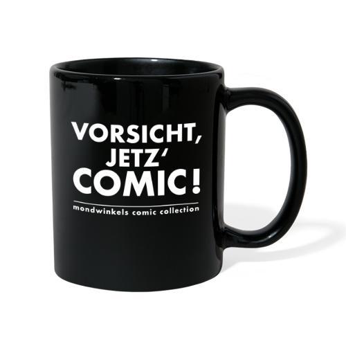 Vorsicht, Jetz' Comic! - Tasse einfarbig
