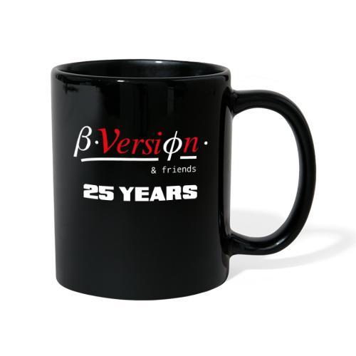 Beta- Version & Friends 25 Years - Tasse einfarbig