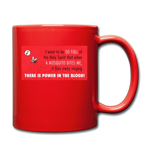 Thers power in the blood - Full Colour Mug