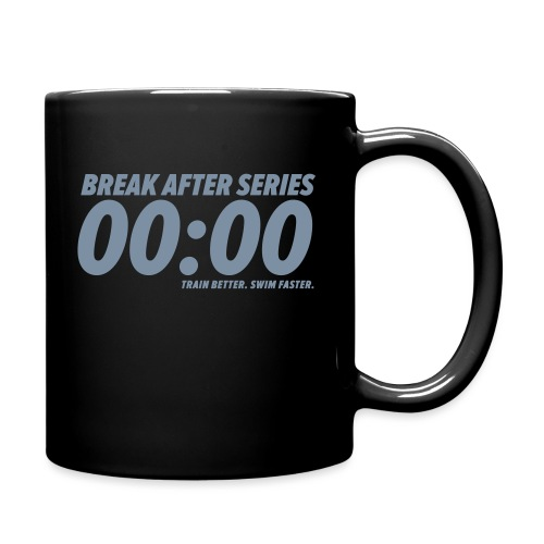 BREAK AFTER SERIES - Tasse einfarbig