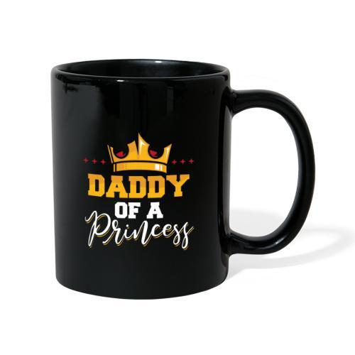 Daddy of a Princess Vater Tochter Partnerlook - Tasse einfarbig