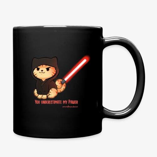 You underestimate my pawer - Full Colour Mug