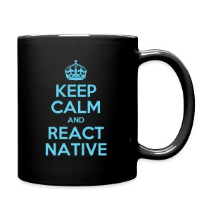 KEEP CALM AND REACT NATIVE SHIRT - Tasse einfarbig