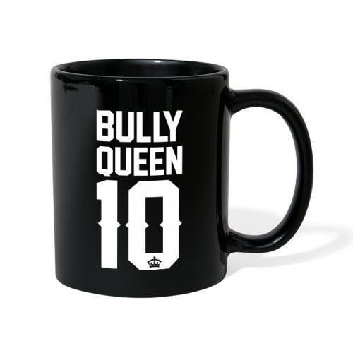 Bully-Queen - Tasse einfarbig